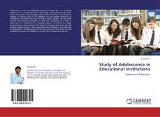 Bookcover of Study of Adolescence in Educational Institutions
