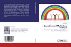 Couverture de Education and Multiethnic Malaysia
