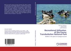 Copertina di Recreational Utilization   of the Fauna:  Transbaikalian National Park