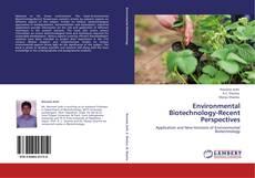 Environmental Biotechnology-Recent Perspectives的封面