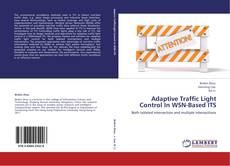 Couverture de Adaptive Traffic Light Control In WSN-Based ITS
