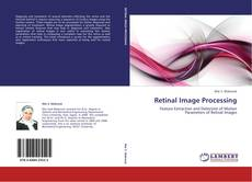 Bookcover of Retinal Image Processing