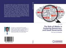 The Role of Media in Fostering Democracy and Good Governance kitap kapağı