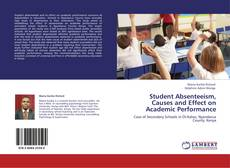 Student Absenteeism, Causes and Effect on Academic Performance的封面