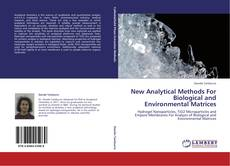 Buchcover von New Analytical Methods  For  Biological and Environmental Matrices
