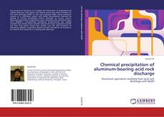 Обложка Chemical precipitation of aluminum-bearing acid rock discharge