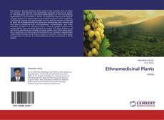 Bookcover of Ethnomedicinal Plants