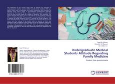 Capa do livro de Undergraduate Medical Students Attitude Regarding Family Medicine