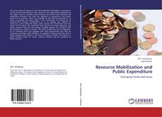 Bookcover of Resource Mobilization and Public Expenditure