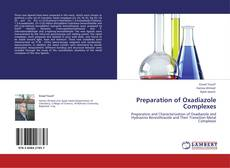 Preparation of Oxadiazole Complexes kitap kapağı