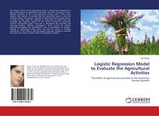 Couverture de Logistic Regression Model to Evaluate the Agricultural Activities