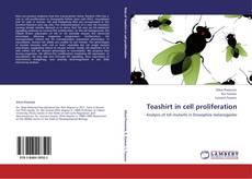 Borítókép a  Teashirt in cell proliferation - hoz