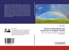 Bookcover of Textual meta-discourse resources in English novels