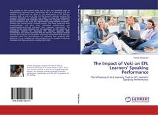 Couverture de The Impact of Voki on EFL Learners' Speaking Performance