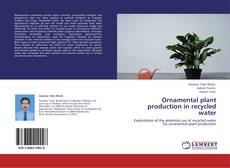 Bookcover of Ornamental plant production in recycled water