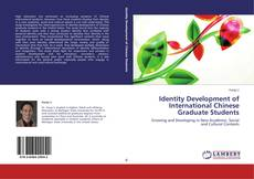 Bookcover of Identity Development of International Chinese Graduate Students