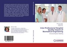 Portada del libro de Inter-Professional Hospital Quality Impact of Biomedical Engineering