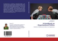 Обложка A Handbook on Organizational Politics