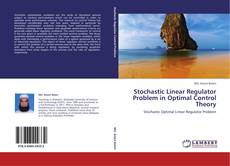 Bookcover of Stochastic Linear Regulator Problem in Optimal Control Theory
