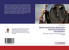 Bookcover of Notch based Face Detection and Facial Feature Localization