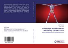Portada del libro de Alternative modalities for secondary osteoporosis