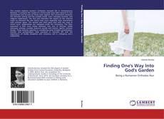 Capa do livro de Finding One's Way Into God's Garden