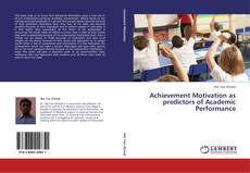 Bookcover of Achievement Motivation as predictors of Academic Performance