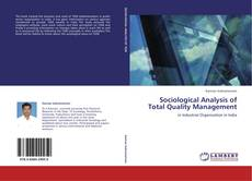Bookcover of Sociological Analysis of Total Quality Management
