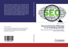 Bookcover of Seasoned Equity Offerings in an Emerging Market