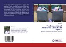 Bookcover of The Economics of Residential Solid Waste Disposal