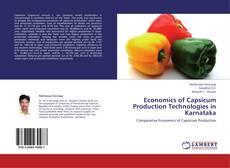 Portada del libro de Economics of Capsicum Production Technologies in Karnataka
