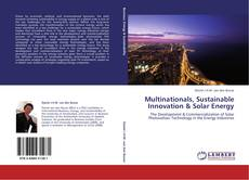 Bookcover of Multinationals, Sustainable Innovation & Solar Energy