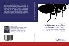 Bookcover of The Effects of Insect-Bites on Occupational Health