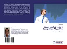 Copertina di Stock Market Pattern Recognition Algorithm