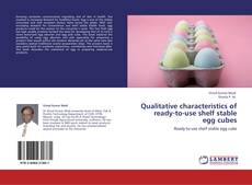 Couverture de Qualitative characteristics of ready-to-use shelf stable egg cubes