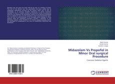 Couverture de Midazolam Vs Propofol in Minor Oral surgical Procedure