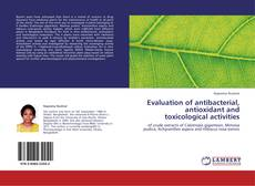 Buchcover von Evaluation of antibacterial, antioxidant and toxicological activities