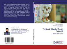 Copertina di Pediatric Maxillo-Facial Trauma