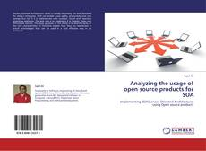 Portada del libro de Analyzing the usage of open source products for SOA