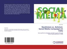 Copertina di Slacktivism vs. Activism: Social Media Campaigns In India