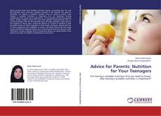 Copertina di Advice for Parents: Nutrition for Your Teenagers