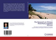 Bookcover of The Research on Chinese Third-Party Logistics Services