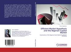 Bookcover of Efficient Market Hypothesis and the Nigerian Capital Market