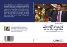 Couverture de Market Structure and Marketing Efficiency in Fruits and Vegetables