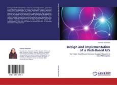 Borítókép a  Design and Implementation of a Web-Based GIS - hoz