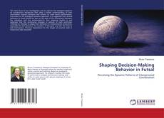 Borítókép a  Shaping Decision-Making Behavior in Futsal - hoz
