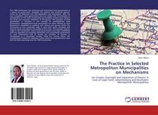 Portada del libro de The Practice in Selected Metropolitan Municipalities on Mechanisms