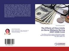 Buchcover von The Effects of Price Limits on Bursa Malaysia During 2007-2008 Crisis