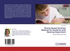 Phonic-Based Sentence Method for Students with Hearing Impairment kitap kapağı