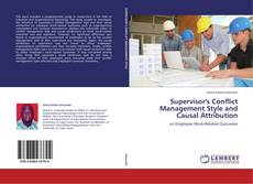 Bookcover of Supervisor's Conflict Management Style and Causal Attribution